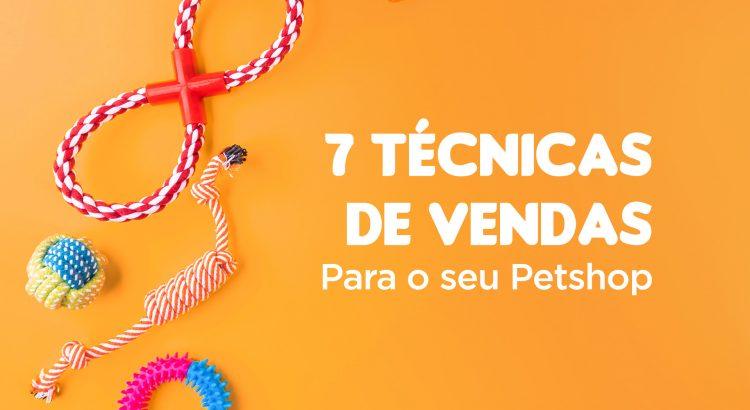 técnicas de vendas -vendas pet shop